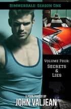 Rimmerdale: Season 1, Vol. 4: Secrets & Lies (A Porn Parody) ebook by