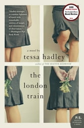 The London Train ebook by Tessa Hadley