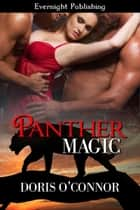 Panther Magic ebook by Doris O'Connor