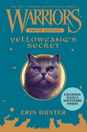 Warriors Super Edition: Yellowfang's Secret ebook by Erin Hunter,James L. Barry