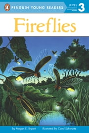 Fireflies ebook by Megan E. Bryant,Carol Schwartz,Brian Bascle