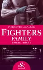 Djagan - Fighters family, T1 eBook by Pierrette Lavallée
