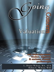 Going Concern Valuation - for Real Estate Appraisers, Lenders, Assessors, and Eminent Domain ebook by L. DEANE WILSON; ROBIN G. WILSON, MAI