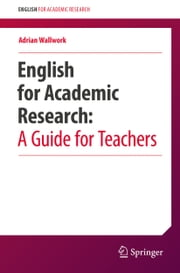 English for Academic Research: A Guide for Teachers ebook by Adrian Wallwork