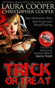 Trick or Treat ebook by Laura B. Cooper,Christopher Cooper,Kristina Miller