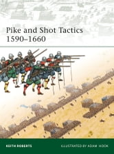 Pike and Shot Tactics 1590?1660 ebook by Keith Roberts