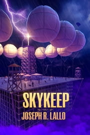 Skykeep ebook by Joseph R. Lallo