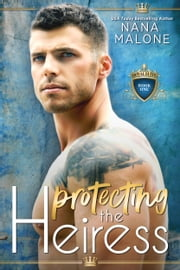 Protecting the Heiress ebook by Nana Malone