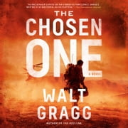 The Chosen One audiobook by Walt Gragg
