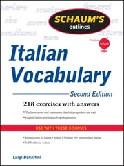 Schaum's Outline of Italian Vocabulary, Second Edition eBook by Luigi Bonaffini, Fiorenza Consonni Clark, Conrad J. Schmitt