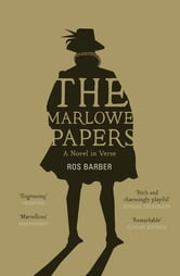 The Marlowe Papers ebook by Ros Barber