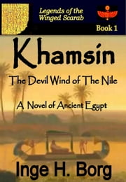 Khamsin, The Devil Wind of The Nile ebook by Inge H. Borg
