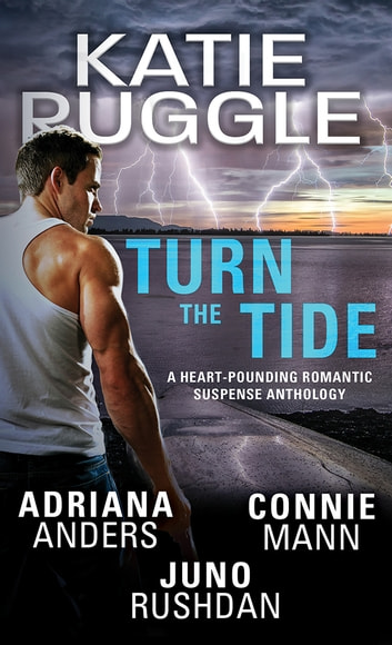 Turn the Tide ebook by Katie Ruggle,Adriana Anders,Juno,Connie Mann