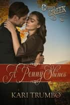 A Penny Shines - Cutter's Creek ebook by Kari Trumbo