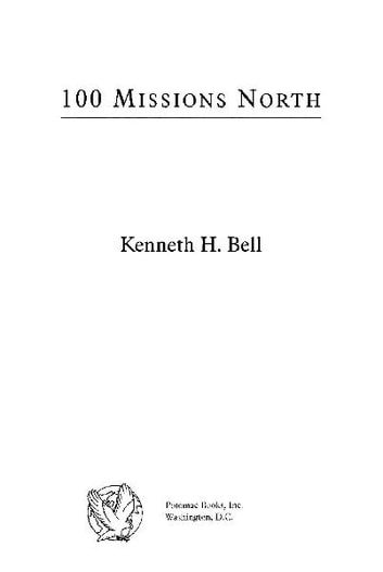 100 Missions North eBook by Ken Bell