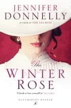 The Winter Rose ekitaplar by Jennifer Donnelly