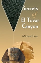 Secrets of El Tovar Canyon ebook by Michael Cole