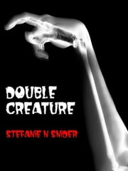 Double Creature ebook by Stefanie N Snider