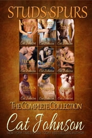 Studs in Spurs - The Complete Collection ebook by Cat Johnson