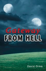 Gateway from Hell ebook by David Orme