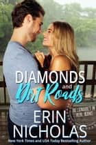 Diamonds and Dirt Roads ebook by Erin Nicholas