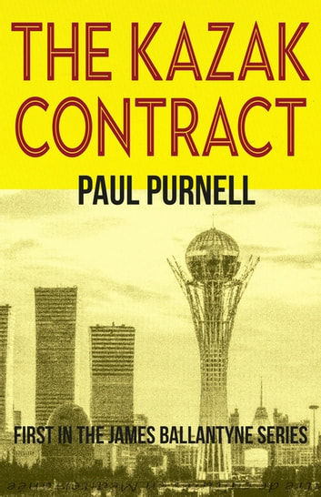 The Kazak Contract ebook by Paul Purnell