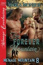 Her Forever Mountain ebook by Marla Monroe