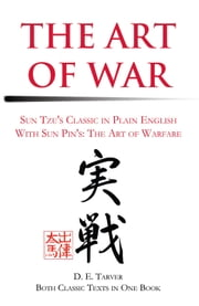 The Art of War - Sun Tzu: In Plain English ebook by D. Tarver