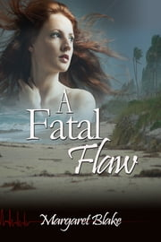 A Fatal Flaw ebook by Margaret Blake