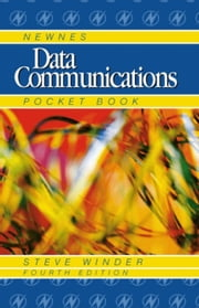 Newnes Data Communications Pocket Book ebook by Winder, Steve
