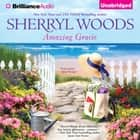 Amazing Gracie audiobook by Sherryl Woods