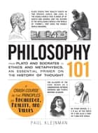 Philosophy 101 ebook by Paul Kleinman