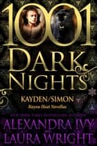 Kayden/Simon: Bayou Heat Novellas ebook by