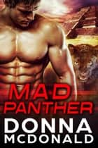 Mad Panther - Alien Guardians of Earth, #2 ebook by Donna McDonald