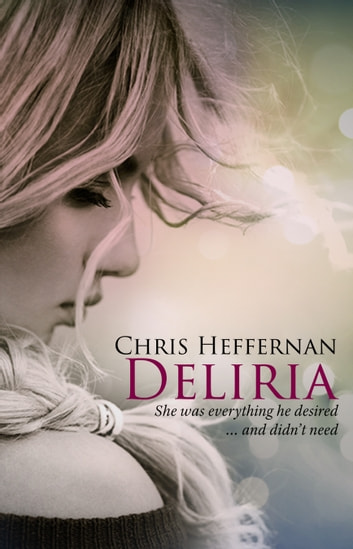 Deliria ebook by Chris Heffernan