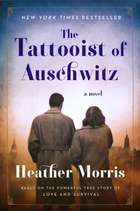 The Tattooist of Auschwitz - A Novel ebook by