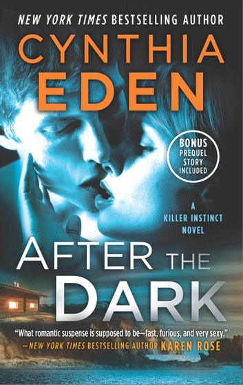 After the Dark - A Novel of Romantic Suspense ebook by Cynthia Eden