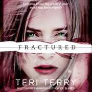 SLATED Trilogy: Fractured - Book 2 audiobook by Teri Terry