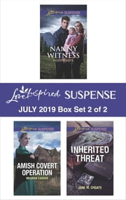 Harlequin Love Inspired Suspense July 2019 - Box Set 2 of 2 ebook by Hope White, Meghan Carver, Jane M. Choate