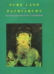 Pure Land of the Patriarchs ebook by Zen Master Han-Shan