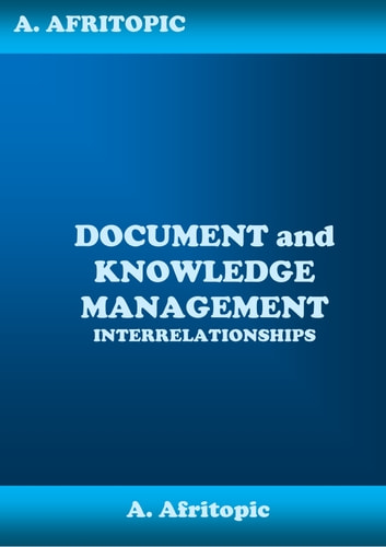 document and knowledge management interrelationships ebook With documents and knowledge management