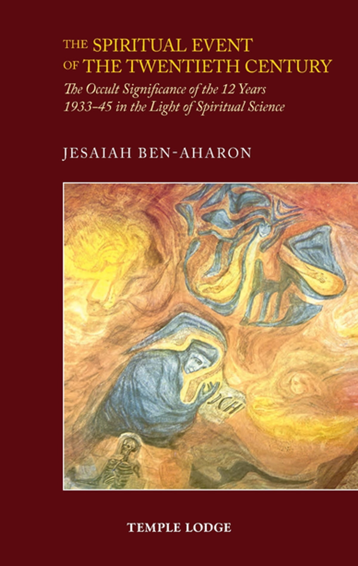 The Spiritual Event of the Twentieth Century ebook by Jesaiah Ben-Aharon -  Rakuten Kobo