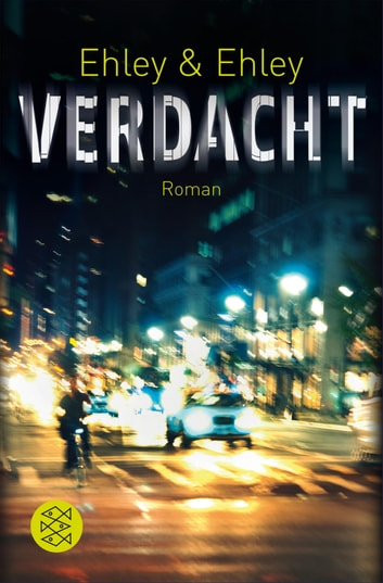 Verdacht - Roman ebook by Eva Ehley,Philipp Ehley