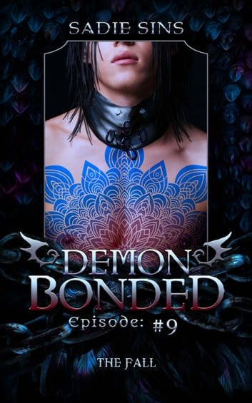 The Fall: Demon Bonded #9 ebook by Sadie Sins