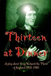 Thirteen at Dinner ebook by L. M. Ollie