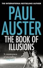 The Book of Illusions ebook by Paul Auster