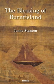 The Blessing of Burntisland ebook by Jenny Stanton