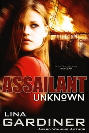 Unknown Assailant ebook by Lina Gardiner