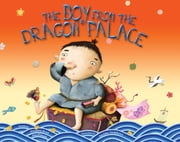 The Boy from the Dragon Palace ebook by Margaret Read MacDonald,Sachiko Yoshikawa