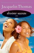 Divine Secrets ebook by Jacquelin Thomas